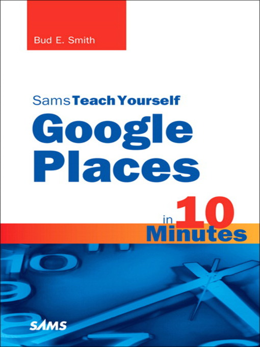Sams Teach Yourself Google Places in 10 Minutes (eBook)